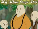 Video: Chú Sa Di Hoan Hỷ Nhìn Cuộc Đời (Tập 51-60)