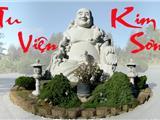 Tu Viện Kim Sơn, Ngôi Chùa Mến Yêu Của Người Việt Ở Miền Bắc California