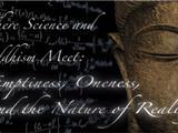 Chiếc Cầu Kết Nối Giữa Khoa Học Phương Tây Và Tâm Linh Phật Giáo Phương Đông