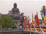 Khánh Thành Đại Tượng Phật Bằng Đồng Lớn Nhất Đông Nam Á