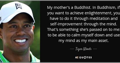 Tiger Woods: Bí Quyết Giúp Tôi Chiến Thắng Khi Đánh Gôn Là Phật Giáo